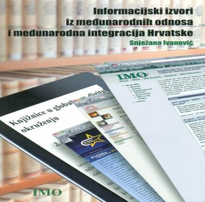 Cover IMO publication, Information sources in the field of international relations and international integration of Croatia