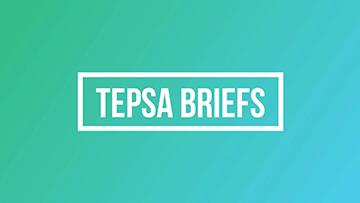 TEPSA Briefs